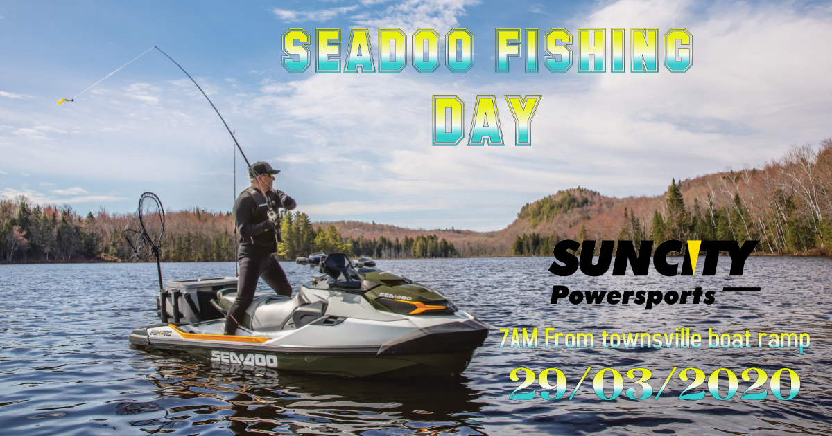 2020 Seadoo Fishing Day